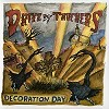 Drive By Truckers - Decoration Day -  180 Gram Vinyl Record
