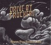 Drive By Truckers - Brighter Than Creations Dark -  180 Gram Vinyl Record