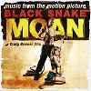 Various Artists - Music From The Motion Picture Black Snake Moan -  180 Gram Vinyl Record