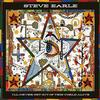 Steve Earle - I Will Never Get Out Of This World Alive -  180 Gram Vinyl Record