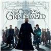 James Newton Howard - Fantastic Beasts: The Crimes Of Grindelwald -  Vinyl Record