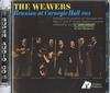 The Weavers - Reunion At Carnegie Hall, 1963 -  Hybrid 3-Channel Stereo SACD
