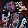 Major Handy - Zydeco Feeling -  CD
