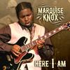 Marquise Knox - Here I Am -  CD