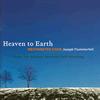Joseph Flummerfelt - Heaven to Earth -  Hybrid Multichannel SACD