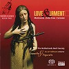 Cappella Figuralis - Love & Lament -  Hybrid Multichannel SACD
