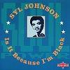 Syl Johnson - Is It Because I'm Black -  CD