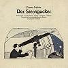 Johannes Goritzki - Franz Lehar: Der Sterngucker -  Hybrid Multichannel SACD