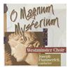 Westminster Choir - O Magnum Mysterium -  CD