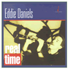 Eddie Daniels - Real Time  -  CD