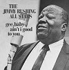 Jimmy Rushing All Stars - Gee, Baby, Ain't I Good To You -  DVD 24/96