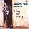 Vinny Valentino - Now and Again -  CD