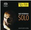 Enzo Pietropaoli - Solo -  Hybrid Stereo SACD