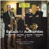 Scott Hamilton, Paolo Birro, Aldo Zunino and Alfred Kramer - Ballads For Audiophiles -  Hybrid Stereo SACD