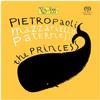 Pietropaoli/Mazzariello/Paternesi - The Princess -  Hybrid Stereo SACD