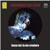 Canzoniere Del Lazio - Lassa Sta' La Me Creatura -  Hybrid Stereo SACD