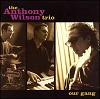 Anthony Wilson Trio - Our Gang -  Hybrid Stereo SACD