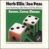 Herb Ellis, Joe Pass - Seven, Come Eleven -  DVD Audio/Video