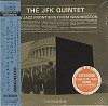 The  JFK  Quintet - New Jazz Frontiers From Washington -  CD