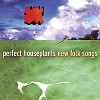 Perfect Houseplants - New Folk Songs -  Hybrid Stereo SACD