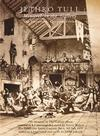 Jethro Tull - Minstrel In The Gallery -  DVD & CD