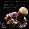 Doug MacLeod - Exactly Like This -  HDCD CD