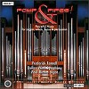 Frederick Fennell - Pomp & Pipes! - Paul Riedo, organist -  HDCD CD