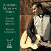 Roberto Moronn Perez - Andreas Segovia Archives-French Composers -  HDCD CD