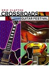 Eric Clapton - Crossroads Guitar Festival -  DVD Video