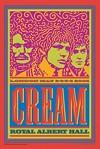 Cream - Royal Albert Hall London May 2-6, 2005