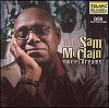 Mighty Sam McClain - Sweet Dreams -  CD