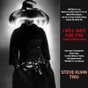 Steve Kuhn Trio - I Will Wait For You -  Single Layer Stereo SACD