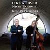 Nicki Parrott & Ken Peplowski - Like A Lover -  Single Layer Stereo SACD