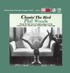 Phil Woods - Chasin' The Bird -  Single Layer Stereo SACD