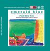 Paul Bley Trio - Emerald Blue -  Single Layer Stereo SACD
