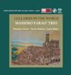 Massimo Farao Trio - Lullabies In The World -  Single Layer Stereo SACD