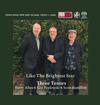 Harry Allen, Ken Peplowski, and Scott Hamilton - Three Tenors: Like The Brightest Star -  Single Layer Stereo SACD