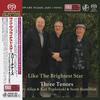 Harry Allen, Ken Peplowski, and Scott Hamilton - Three Tenors: Like The Brightest Star -  Single Layer Stereo SACD