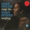 Logan English - Logan English Sings The Woody Guthrie Songbook -  Sealed Out-of-Print Vinyl Record
