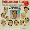 Guy Marks - Hollywood Sings -  Sealed Out-of-Print Vinyl Record