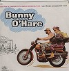 Original Soundtrack - Bunny O'Hare -  Sealed Out-of-Print Vinyl Record