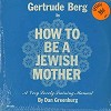 Gertrude Berg - How To Be A Jewish Mother -  Sealed Out-of-Print Vinyl Record