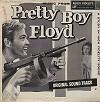 Original Soundtrack - Pretty Boy Floyd -  Sealed Out-of-Print Vinyl Record
