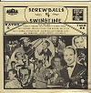 Various Artists - Screwballs Of Swingtime -  Sealed Out-of-Print Vinyl Record