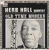 Herb Hall Quartet - Old Tyme Modern -  Sealed Out-of-Print Vinyl Record