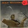 Ake Gronberg - Ake Gronberg -  Sealed Out-of-Print Vinyl Record