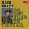Bob Hope - On The Road To Vietnam -  Sealed Out-of-Print Vinyl Record