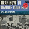 William McKeown - Hear How To Handle Your Boat -  Sealed Out-of-Print Vinyl Record