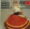 Frankie Yankovic - Dance! Dance! Dance! -  Sealed Out-of-Print Vinyl Record