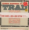 Chris Barber - Chris Barber Plays 'Trad' -  Sealed Out-of-Print Vinyl Record